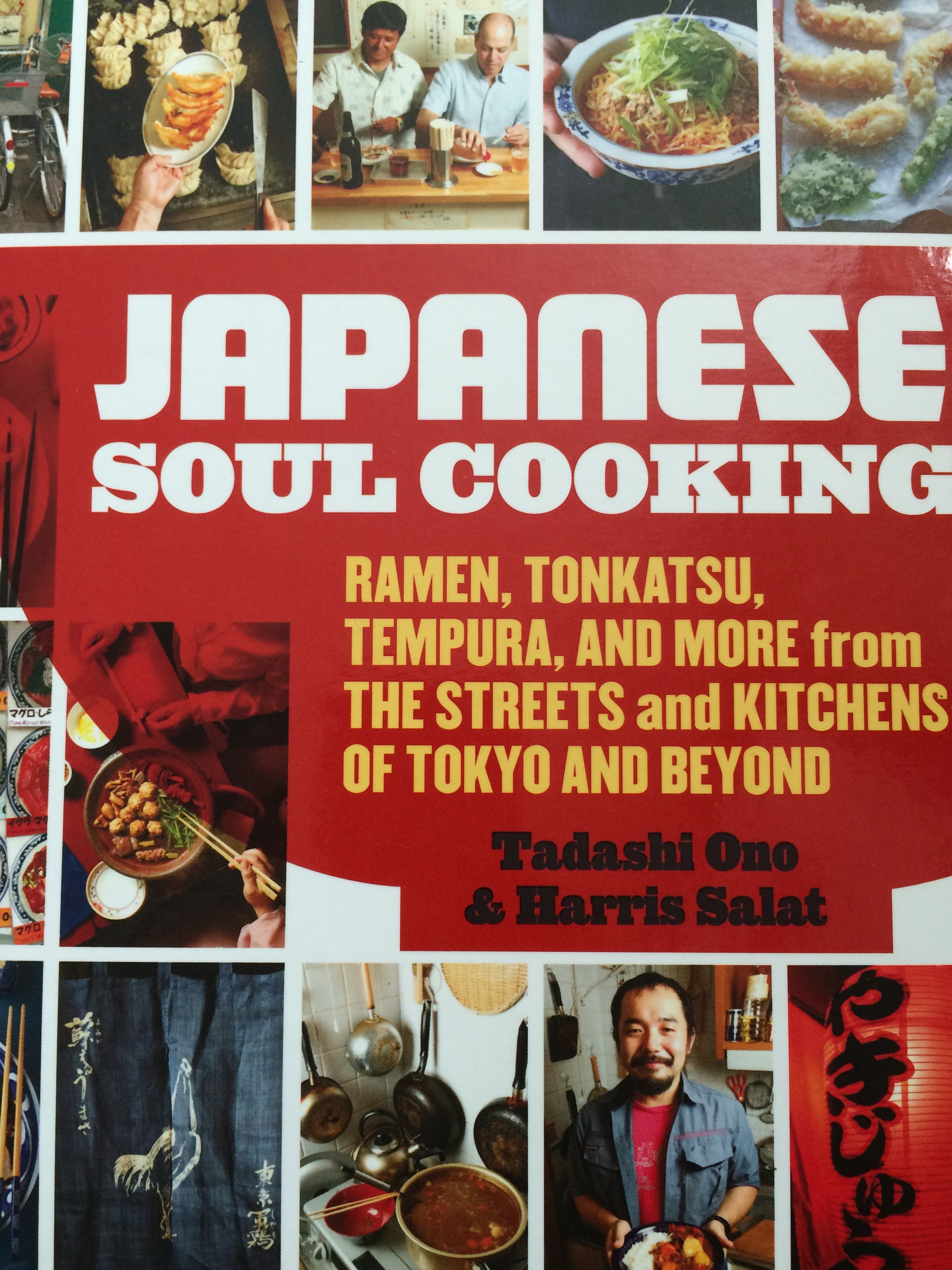 Ideas in food japanese soul cooking i love this book japanese soul cooking ramen tonkatsu tempura and more from the streets and kitchens of tokyo and beyond by tadashi ono harris salat forumfinder Gallery